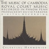 The Music Of Cambodia, Vol. 2: Royal Court Music Songs