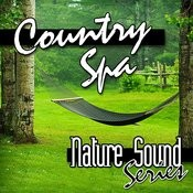 Country Spa (Nature Sounds) Songs