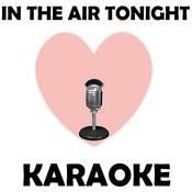 In The Air Tonight (Karaoke) Songs