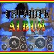 Chezidek Album Songs
