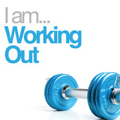 I Am Working Out Songs