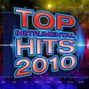 Top Instrumental Hits 2010 Songs