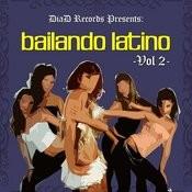 Bailando Latino Vol. II Songs