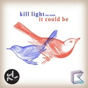 It Could Be (Feat. Kashii) Songs