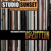The Greatest Hits Of Led Zeppelin - Tribute Songs