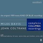 The Original 1959 Mono Kind Of Blue Recordings: The Complete Columbia Recordings Of Miles Davis With John Coltrane, Disc 8 Songs