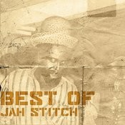 Best Of Jah Stitch Songs