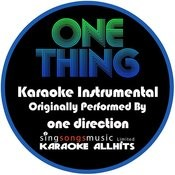 One Thing (Originally Performed By One Direction) [Karaoke Instrumental Version] Song