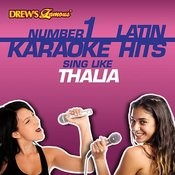 Drew's Famous #1 Latin Karaoke Hits: Sing Like Thalia Songs