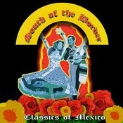 South Of The Border - Classics Of Mexico Songs