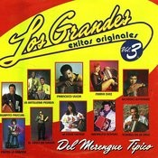 Los Grandes Exitos Originales Del Merengue Tipico, Vol. 3 Songs
