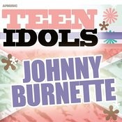 Teen Idols - Johnny Burnette Songs