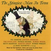 The Stingiest Man In Town - Based On Charles Dickens' A Christmas Carol Songs