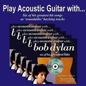 Play Acoustic Guitar With Bob Dylan Songs