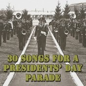 30 Songs For A Presidents' Day Parade Songs