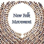 New Folk Movement Songs