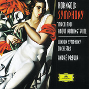 Korngold: Symphony in F sharp; Much Ado About Nothing Songs