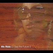We Ride (I See The Future) (International Version) Songs