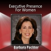 Executivepresence For Women Songs