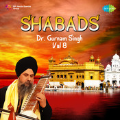 Dr Gurnam Singh Shabads Vol 8 Songs
