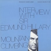 Interview With Sir Edmund Hillary: Mountain Climbing Songs