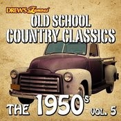 Old School Country Classics: The 1950's, Vol. 5 Songs