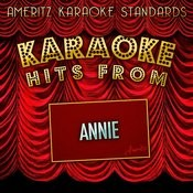 Karaoke Hits From Annie Songs