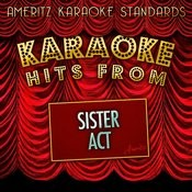 Karaoke Hits From Sister Act The Musical Songs