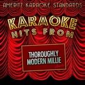Karaoke Hits From Thoroughly Modern Millie Songs