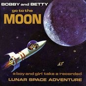 Go To The Moon - A Boy And Girl Take A Recorded Lunar Space Adventure Songs