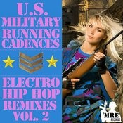 U.S. Military Running Cadences - Electro And Hip Hop Remixes, Vol. 2 Songs
