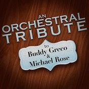 An Orchestral Tribute To Buddy Greco & Michael Rose Songs