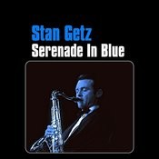 Serenade In Blue Songs