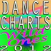 Dance Charts 2012 - Wild Ones Songs