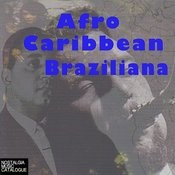 Afro-Caribbean-Braziliana Songs