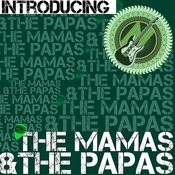 Introducing The Mamas & The Papas (Live) Songs