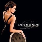 Diamonds: Elegant Classics Songs