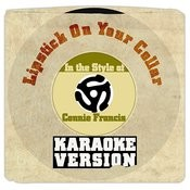 Lipstick On Your Collar (In The Style Of Connie Francis) [Karaoke Version] Song