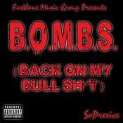 B.O.M.B.S. (Back On My Bull Sh*t) Song