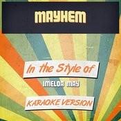 Mayhem (In The Style Of Imelda May) [Karaoke Version] Song