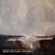 Bright Light Fever Song