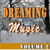 Dreaming Music, Vol. 2 Songs