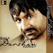 Tere Darshan Karkey Songs