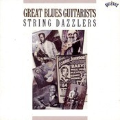 Great Blues Guitarsists: String Dazzlers Songs