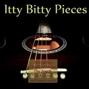 Itty Bitty Pieces Songs