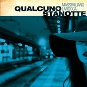 Qualcuno Stanotte Songs