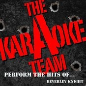 The Karaoke A Team Perform The Hits Of Beverley Knight Songs