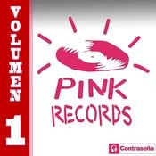 Pink Records Vol. 1 Songs