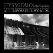 All Impossible Worlds Songs