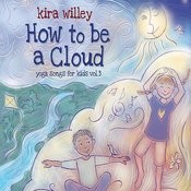 How To Be A Cloud: Yoga Songs For Kids Vol. 3 Songs